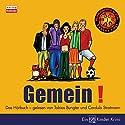 Gemein (Kokolores & Co. 1) Hörbuch von Tobias Bungter Gesprochen von: Tobias Bungter, Cordula Stratmann