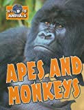 Apes and Monkeys, Robyn Hardyman, 1933834374