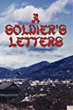 Soldiers Letters, Russell A. Working, 1425945996