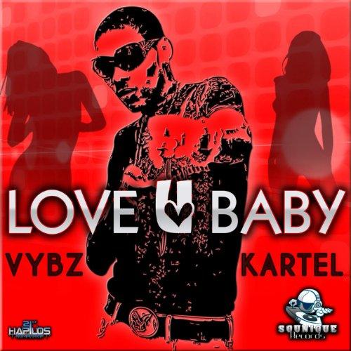 Love U Baby By Vybz Kartel On Amazon Music