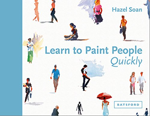 Pdf eBooks Learn to Paint People Quickly: A practical, step-by-step guide to learning to paint people in watercolour and oils (learn quickly)