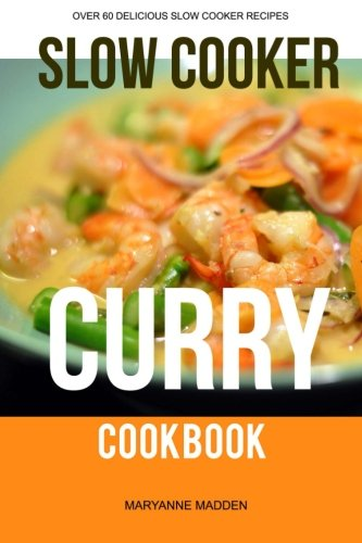 Download the slow cooker curry cookbook book pdf audio idrz33e5e forumfinder Choice Image