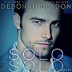 SOLO | Deborah Bladon