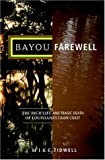 Bayou Farewell, Mike Tidwell, 0375420762