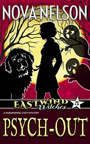 Psych-Out (Eastwind Witches Cozy Mysteries Book 5)