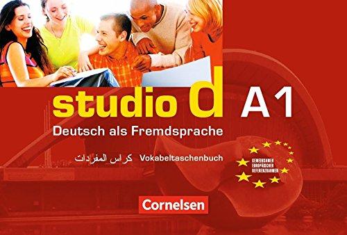 Studio d - Grundstufe: A1: Gesamtband - Vokabeltaschenbuch Deutsch-Arabisch
