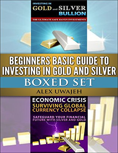 Beginners Basic Guide to Investing in Gold and Silver Boxed Set