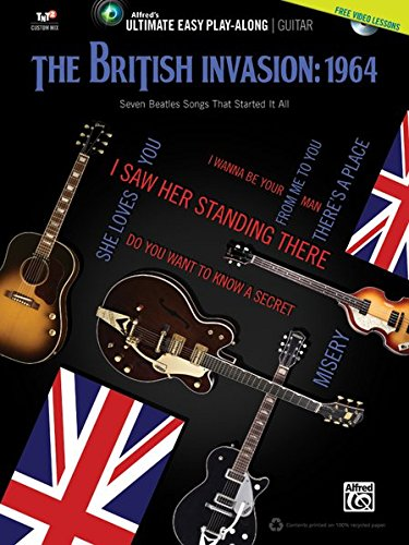 Ultimate Easy Guitar Play-Along -- The British Invasion 1964: Easy Guitar TAB (Book & DVD) (Ultimate Easy Play-along) (Beatles Guitar Dvd)