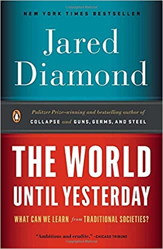 Amazoncom The World Until Yesterday What Can We Learn from