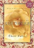 The Fragrance of Kindness, Cheri Fuller, 0849955211