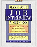 Make Your Job Interview a Success, Jacob I. Biegeleisen, 067187070X