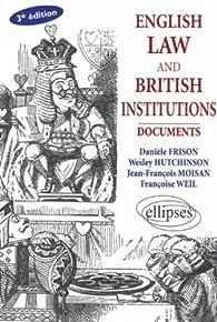 English law and British Institutions : Documents, Ouvrage en Anglais par Danièle Frison