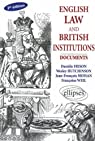 English law and British Institutions : Documents, Ouvrage en Anglais par Frison