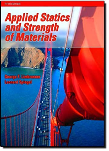 Amazon applied statics and strength of materials 5th edition amazon applied statics and strength of materials 5th edition 9780131946842 george f limbrunner leonard spiegel books fandeluxe Choice Image