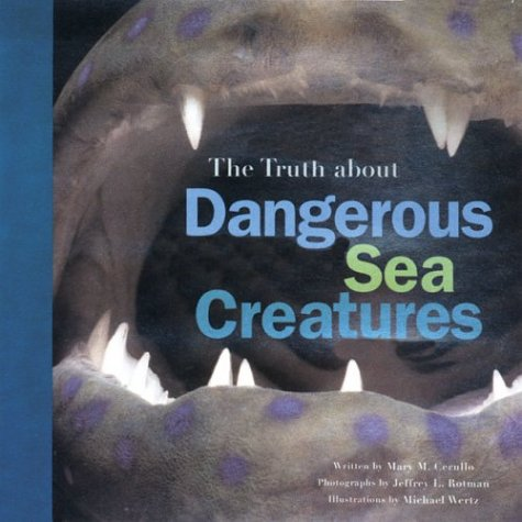 Read Online The Truth About Dangerous Sea Creatures PDF