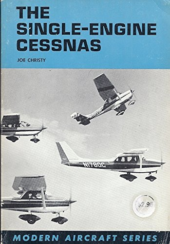 The Single-Engine Cessnas (Modern Aircraft - Single Engine Cessna