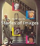 Stories of Images, Henk Van Os, 9053565582