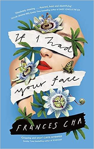 If I Had Your Face: 'Assured, bold, and electrifying' Taylor Jenkins Reid,  bestselling author of MALIBU RISING: Amazon.co.uk: Cha, Frances:  9780241396070: Books