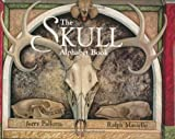 The Skull Alphabet Book, Jerry Pallotta, 0881069140