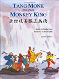 Tang Monk Disciples Monkey King, Retold by Debby Chen & Illustrated by Wenhai Ma, 1572270861