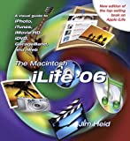 The Macintosh ILife '06, Jim Heid, 0321426541