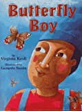 Butterfly Boy, Virginia L. Kroll, 1563973715