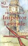 The Adventures of Inspector Lestrade, M. J. Trow, 0895262916