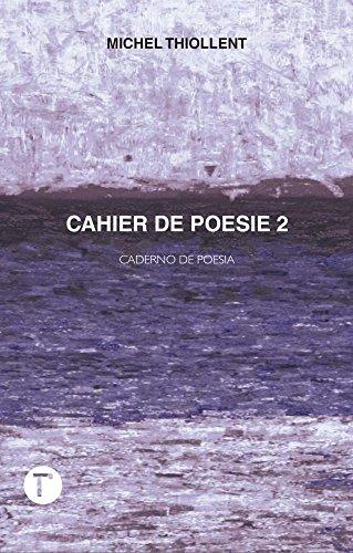 Cahier de poesie 2: Caderno de poesia