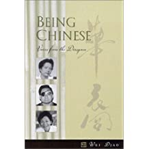 Being Chinese: Voices from the Diaspora