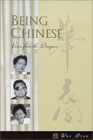 Being Chinese: Voices from the Diaspora pdf