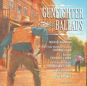 Gunfighter Ballads by K-Tel