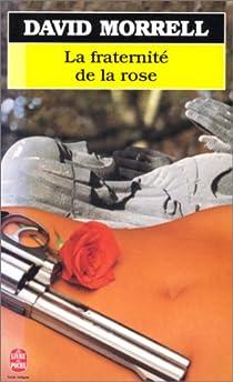 La fraternité de la rose par Morrell