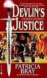 Devlin's Justice, Patricia Bray, 0553584774