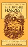 img - for All in the End Is Harvest: An Anthology for Those Who Grieve book / textbook / text book