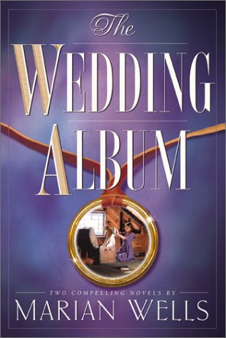 The Wedding Dress/With This Ring (The Wedding Album Series 1-2)