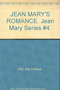 Hardcover JEAN MARY'S ROMANCE. Jean Mary Series #4. Book