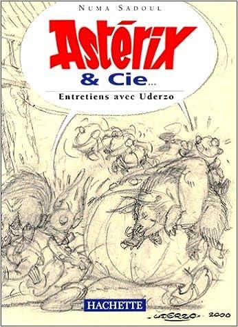 Amazon Fr Asterix Et Cie Entretiens Avec Albert Uderzo