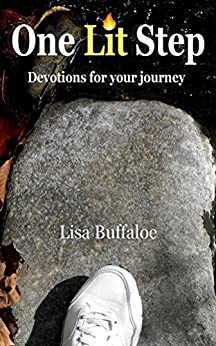 One Lit Step: Devotions for your journey by [Buffaloe, Lisa]