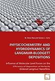 PHYSICOCHEMISTRY AND HYDRODYNAMICS OFLANGMUIR-BLODGETT DEPOSITIONS, M. Elena Diaz and Ramon L. Cerro, 3639088743