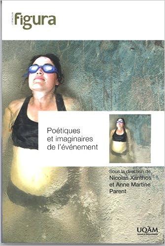 Lire en ligne Poétiques et imaginaires de l'événement pdf ebook