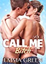 Call me Bitch, tome 2 par Green