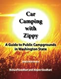 Car Camping with Zippy: A Guide to Public Campgrounds In Washington State