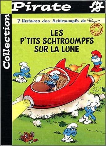Les P Tits Schtroumpfs Sur La Lune Pdf Telecharger Cilteoureppholano