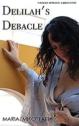 Delilah's Debacle