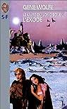 Le livre du long soleil, Tome 4 : L'exode par Wolfe
