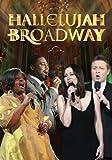 Hallelujah Broadway [Import]
