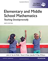 Elementary and Middle School Mathematics: Teaching Developmentally, 9th Global Edition