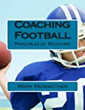 Coaching Football, Mark Meriwether, 1480063932