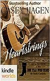 Lone Star Burn: Heartstrings (Kindle Worlds Novella)