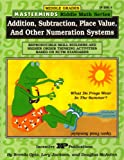 Masterminds Addition, Subtraction, Place Value, and Other Numeration Systems, Brenda Opie and Lory Jackson, 0865303037